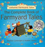 Amery, Heather: The Complete Book of Farmyard Tales (Usbourne Farmyard Tales)