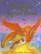 Dragons Jigsaw Book (Jigsaw Books) by Judy…