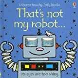 Watt, Fiona: That's Not My Robot