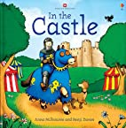 In the Castle (Picture Books) by Anna…