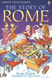 Dickins, Rosie: The Story of Rome