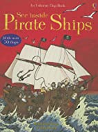 See Inside Pirate Ships (See Inside Board…