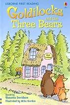 Goldilocks and the Three Bears by Susanna…