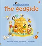 Amery, Heather: The Seaside (Usborne Talkabout Books)