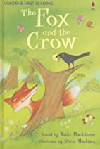 The Fox and the Crow by Mairi Mackinnon
