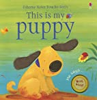 This is My Puppy by Felicity Brooks
