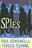 Dowswell, Paul: Spies (Usborne True Stories)