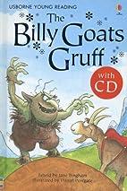 The Billy Goats Gruff by Jane Bingham