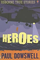 Heroes (Usborne True Stories) (Usborne True…