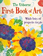 First Book of Art by Rosie Dickins