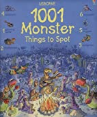1001 Monster Things to Spot (1001 Things to…