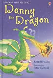 Punter, Russell: Danny the Dragon (Usborne First Reading, Level 3)
