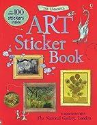 The Usborne Art Sticker Book by Sarah…