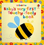 Baby's Very First Touchy-Feely Book…