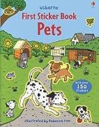 Pets Sticker Book (First Sticker Books) by…
