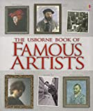 Brocklehurst, Ruth: The Usborne Bk of Famous Artists (Usborne Book Of...)