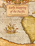 Suarez: Early Mapping of the Pacific: The Epic Story of Seafarers, Adventurers, and Cartographers Who Mapped the Earth's Greatest Ocean