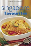 Hutton, Wendy: Singapore Favourites