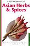 Hutton, Wendy: Handy Pocket Guide to Asian Herbs & Spices (Handy Pocket Guides)