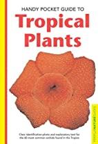 Handy Pocket Guide to Tropical Plants…