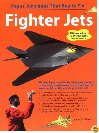 Fighter Jets: Paper Airplanes That Really Fly
