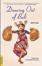 Dancing Out of Bali (Periplus Classics…