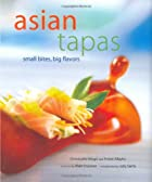Asian Tapas: Small Bites, Big Flavors by…