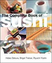 The Complete Book of Sushi by Hideo Dekura