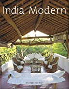 India Modern by Michael Freeman