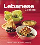 Lebanese Cookbook by Dawn Anthony