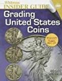 Q. david Bowers: Whitman Insider Guides Grading United States Coins