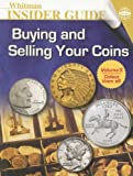 Q. David Bowers: Buying and Selling Your Coins (Whitman Insider Guides)