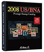2008 US / BNA Postage Stamp Catalog (Us Bna…