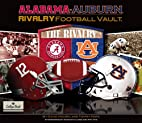 Alabama/Auburn Rivalry Vault (College Vault)…