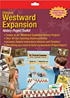Discover Westward Expansion: History Project…