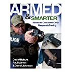 Armed & Smarter: Advanced Concealed Carry…