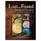 Lost and Found Coin Hoards and Treasures:…