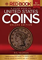 A Guide Book of United States Coins Deluxe…