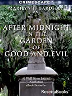 After Midnight in the Garden of Good and…