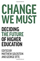 Change we must : deciding the future of…