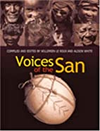 Voices of the San: Living in Southern Africa…