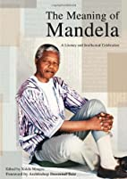The Meaning of Mandela: A Literary and…