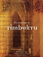 The Meanings of Timbuktu by Shamil Jeppie