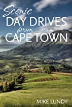 Scenic Day Drives from Cape Town by Mike…