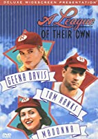 A League of Their Own [1992 film] by Penny…
