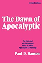 The Dawn of the Apocalyptic by Paul D.…