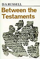 Between the Testaments Pp by D. S. Russell