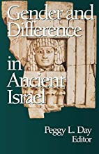 Gender and Difference in Ancient Israel by…