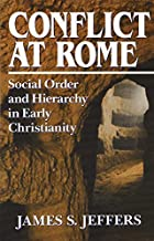 Conflict at Rome: Social Order and Hierarchy…