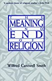 Smith, Wilfred Cantwell: The Meaning and End of Religion